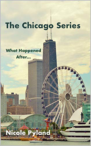 What Happened After...: Chicago Series