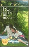 Cross His Heart, Eve Lang, 0553197452