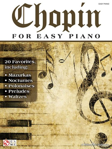 Chopin for Easy Piano Cherry Lane Classical Piano