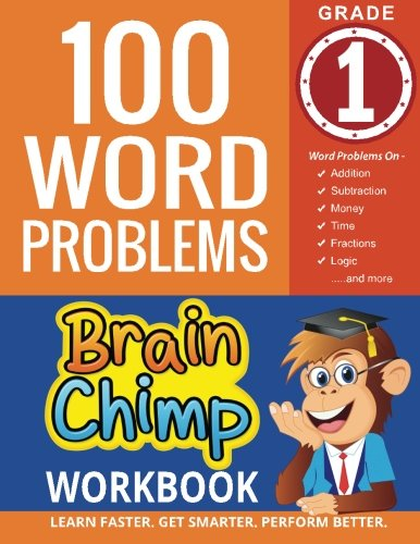 100 Word Problems: 1st Grade Workbook For Ages