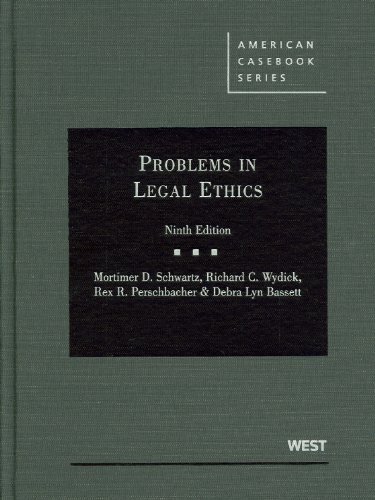 Problems in Legal Ethics, 9th (American Casebook)