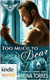 Kindle Store : Paranormal Dating Agency: Too Much To Bear (Kindle Worlds Novella) (Sylvan City Alphas Book 2)