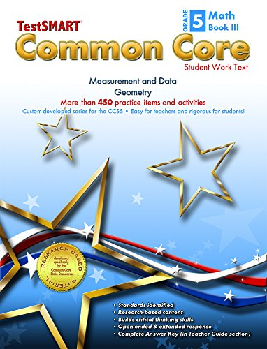 TestSMART® Common Core Mathematics Work Text, Grade 5, Book III - Measurement and Data and Geometry
