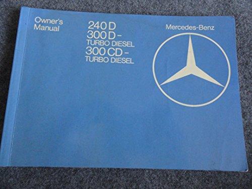 1982 Mercedes Benz 240D 300D 300CD Owners Manual 240 D 300 CD Turbo Diesel