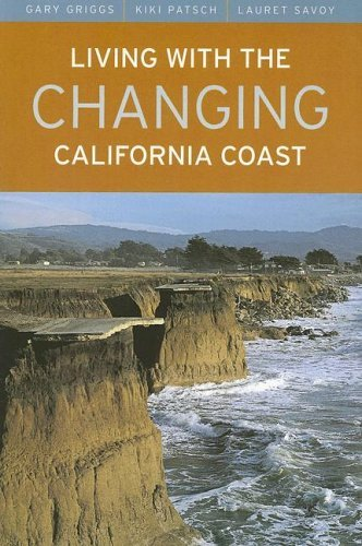 Living with the Changing California Coast: 1st (First) Edition PDF