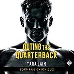 Outing the Quarterback   Tara Lain
