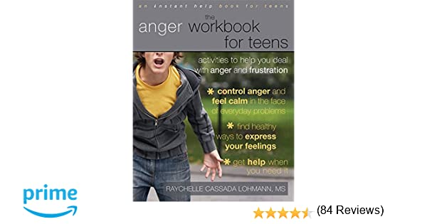 Amazon.com: The Anger Workbook for Teens: Activities to Help You ...