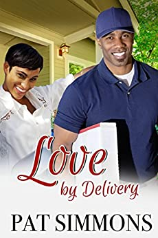 Love By Delivery (Perfect Chance at Love Book 1) by [Simmons, Pat]