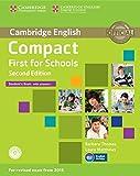 Compact first for schools. Student's book. With answer. Per le Scuole superiori. Con CD-ROM. Con espansione online