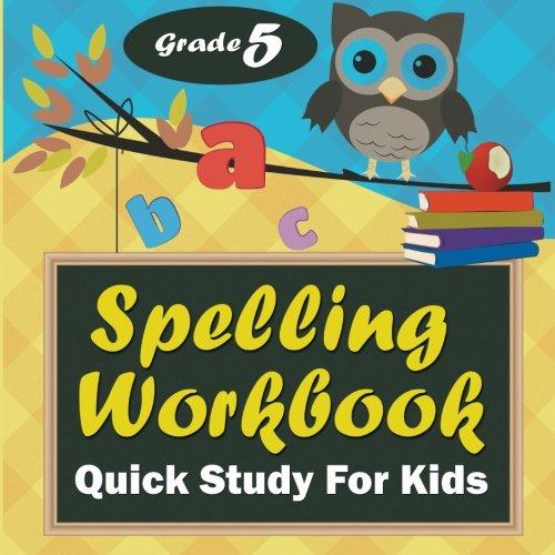 Grade 5 Spelling Workbook: Quick Study For Kids pdf epub