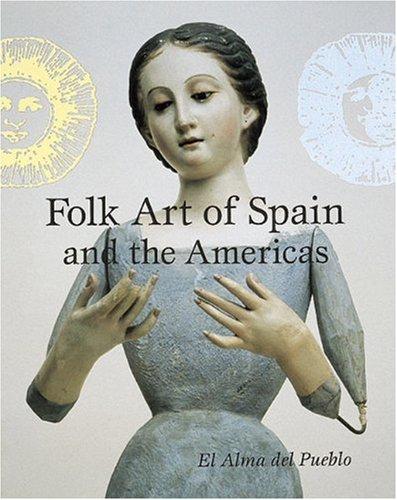 folk-art-of-spain-and-the-americas-el-alma-del-pueblo