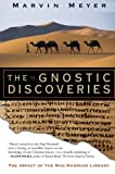 The Gnostic Discoveries, Marvin W. Meyer, 006085832X