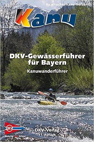 Gewässerführer für Nord-Bayern Bootsport