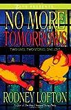 No More Tomorrows, Rodney Lofton, 1593091745