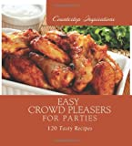 Easy Crowd Pleasers for Parties, Marla Tipton, 1616260122