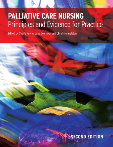 Palliative Care Nursing: principles and evidence for practice by Open University Press
