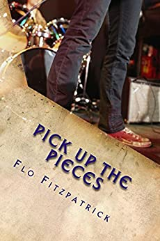 Pick up the Pieces by [Fitzpatrick, Flo]