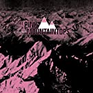 Pink Mountaintops, The