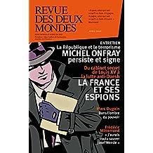 Revue des Deux Mondes avril 2016: La France et ses espions