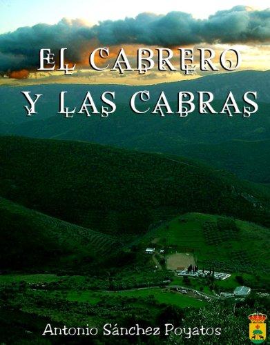 Descargar Libro El Cabrero Y Las Cabras Antonio Sánchez Poyatos