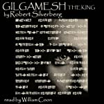 Gilgamesh the King | Robert Silverberg