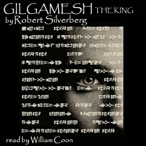 Gilgamesh the King Audiobook