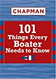 Chapman 101 Things Every Boater Needs to Know, Pat Piper, 1588166589