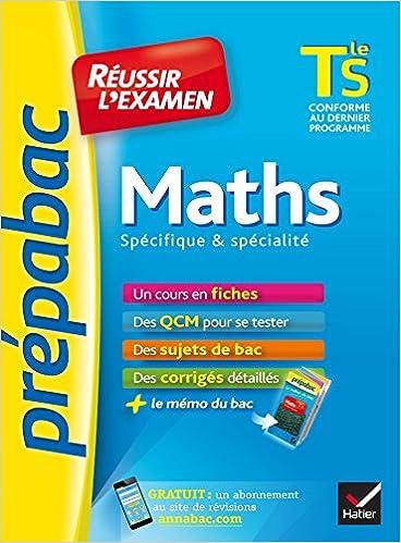 Maths Tle S spécifique & spécialité - Prépabac Réussir lexamen: fiches de cours et sujets de bac corrigés terminale S: Amazon.es: Ludovic Alasseur, ...