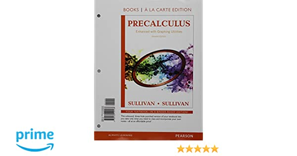 Precalculus enhanced with graphing utilities books a la carte precalculus enhanced with graphing utilities books a la carte edition plus new mylab math access card package 7th edition michael sullivan fandeluxe Images