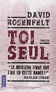 Toi seul : roman, Rosenfelt, David