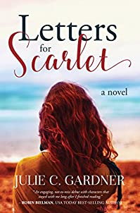 Letters For Scarlet by Julie C. Gardner ebook deal