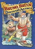 Bruno Bruin Discovers America, Gyles Daubeney Brandreth, 0233995331