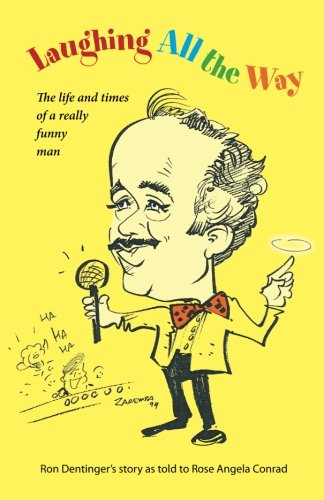 Laughing All The Way: The Life and Times of a Really Funny Man pdf