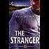 The Stranger: An Alaskan Alpha Hero Romantic Suspense Novel (A Wounded Warrior Novel)
