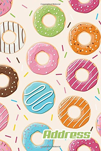 Address.: Address Book. (Vol. C82) Colorful Donut Cover Design. Glossy Cover,Contract Large Print, Font, 6