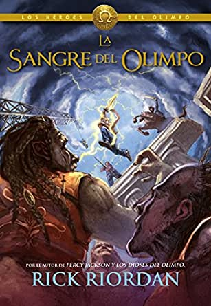 La sangre del Olimpo (Los héroes del Olimpo 5) eBook: Riordan ...