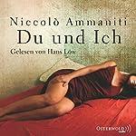Du und ich | Niccolò Ammaniti