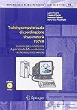 Training Computerizzato Di Coordinazione Visuo-Motoria TCCVM, Piccardi, Laura and Vitturini, Claudio, 884701574X