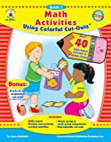 Math Activities Using Colorful Cut-Outs, Joyce Kohfeldt, 1600220452