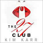 The 27 Club | Kim Karr