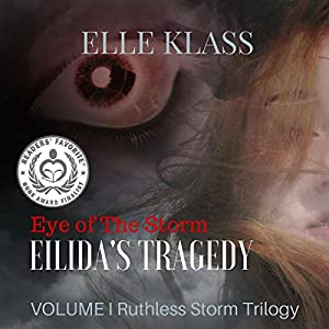 Eye of the Storm: Eilida's Tragedy Audiobook