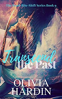 Transcend the Past (The For Love of Fae Trilogy Book 2) by [Hardin, Olivia]