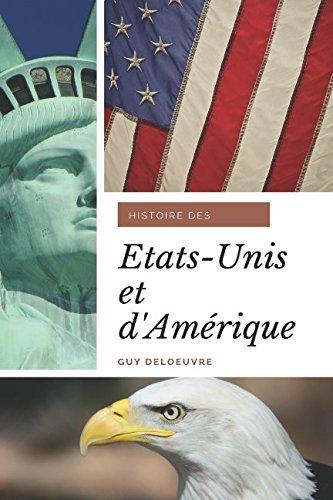 Histoire des États-Unis et d'Amérique (French Edition)