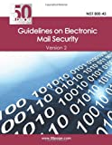 NIST 800-45 Guidelines on Electronic Mail Security, Nist, 1470091232