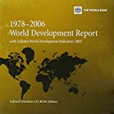 World Development Report 1978-2006 with Selected World Development Indicators 2005 9780821362525
