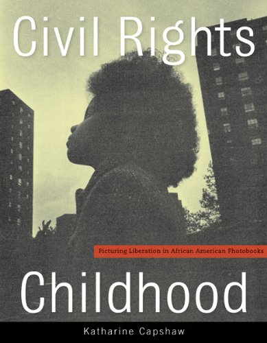 Search : Civil Rights Childhood: Picturing Liberation in African American Photobooks