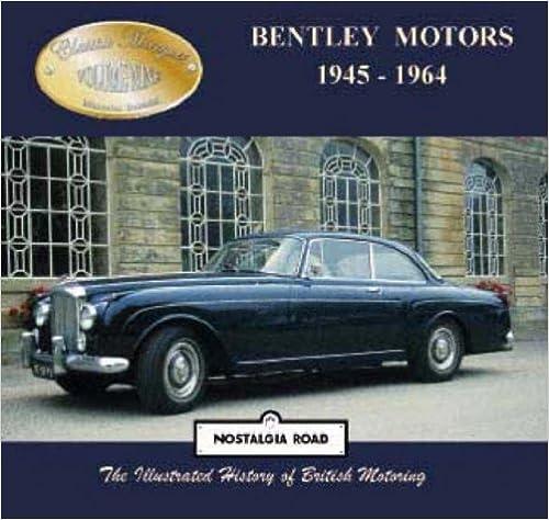 Ilmainen ladata elektroniikka pdf-kirjoja Bentley Motors 1945-1964 (Classic Marques) 1903016606 PDF