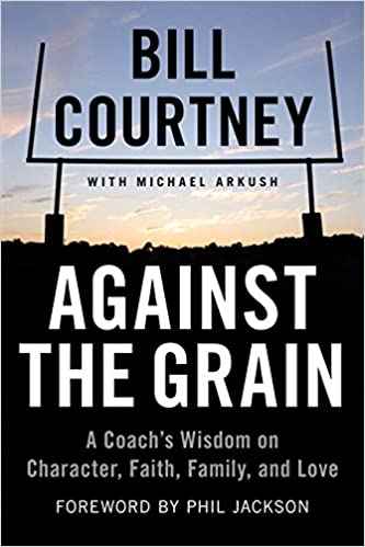 9a354a309720 Amazon.com  Against the Grain  A Coach s Wisdom on Character