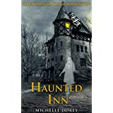 The Haunted Inn (Haunted House Ghost Story): The Hauntings of Kingston