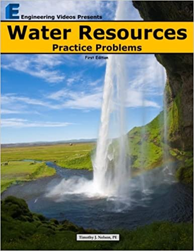 Water resources practice problems timothy j nelson 9780615755632 water resources practice problems timothy j nelson 9780615755632 amazon books fandeluxe Image collections